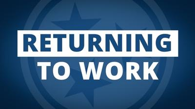 """blue and white sign that reads """"returning to work"""""""